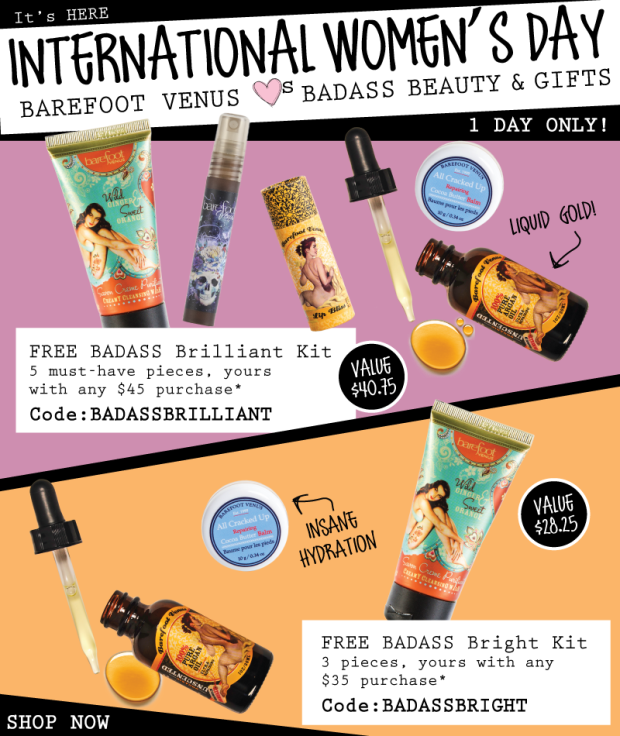 Barefoot Venus Canada International Women's Day March 8 2019 Canadian Free Badass Beauty Gifts GWP Free Gift with Purchase Promo Code Coupon Code Offer - Glossense