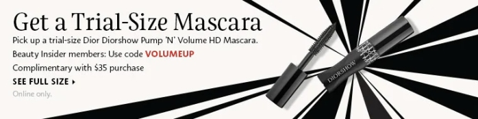 Sephora Canada Canadian Coupon Code Promo Codes GWP Gift with Purchase Free Dior Diorshow NEW Pump n Volume HD Mascara Deluxe Mini Trial size Deluxe Sample - Glossense